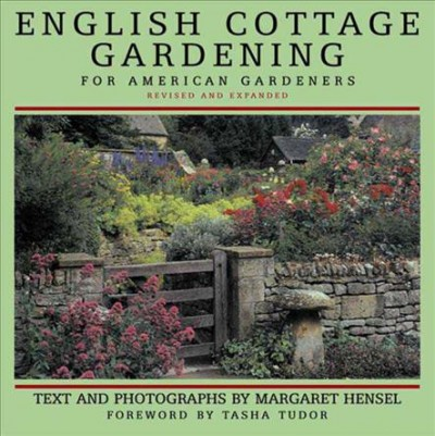 English Cottage Gardening: For American Gardeners