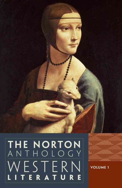 The Norton Anthology of Western Literature.