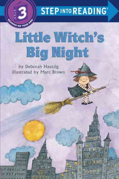 Step Into Reading Step 3:Little Witch`S Big Night