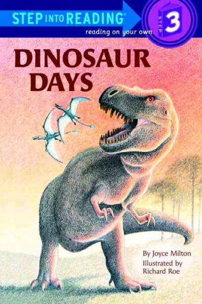 Dinosaur Days: (Step into Reading Books Series: A Step 2 Book)