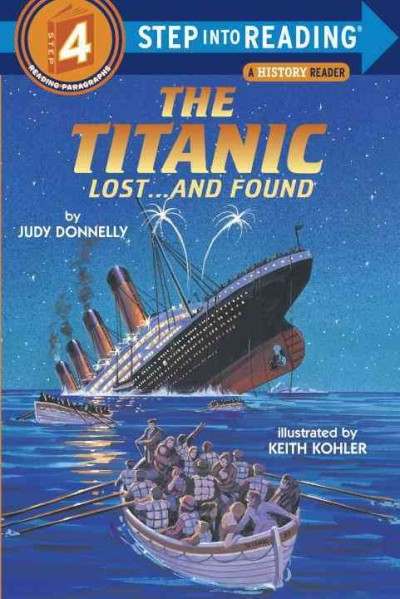 The Titanic: Lost...and Found (Step into Reading Books Series: A Step 3 Book)