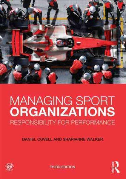 Managing Sport Organizations