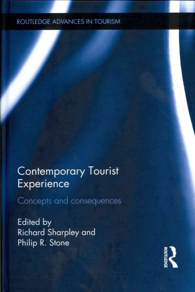 Contemporary tourist experience : concepts and consequences