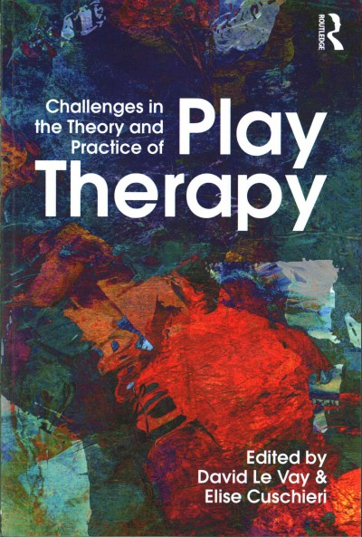 Challenges in the theory and practice of play therapy /