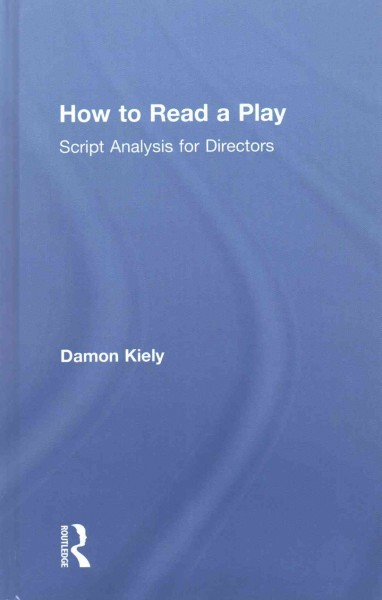 How to read a play:script analysis for directors
