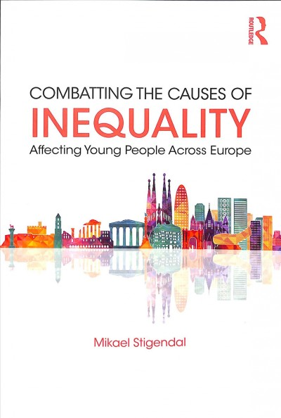 Combatting the Causes of Inequality Affecting Young People Across Europe