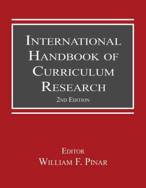 International handbook of curriculum research /