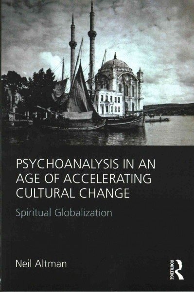 Psychoanalysis in an Age of Accelerating Cultural Change