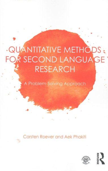 Quantitative methods for second language research : a problem-solving approach