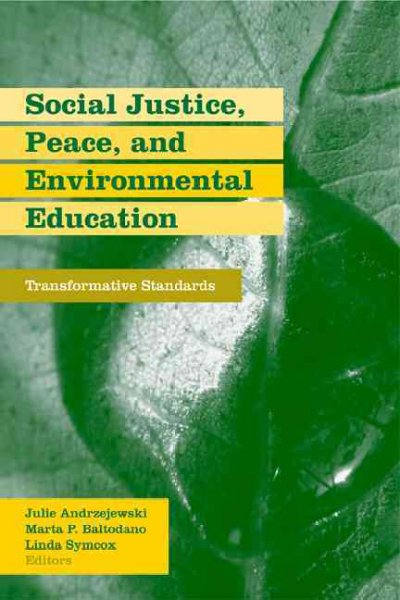 Social Justice, Peace, and Environmental Justice
