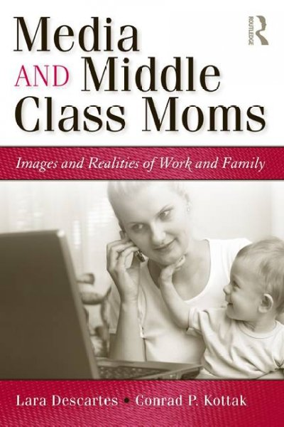 Media and Middle Class Moms