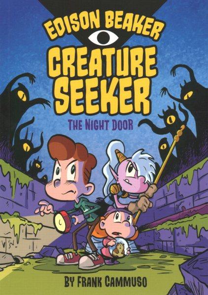 Edison Beaker, Creature Seeker