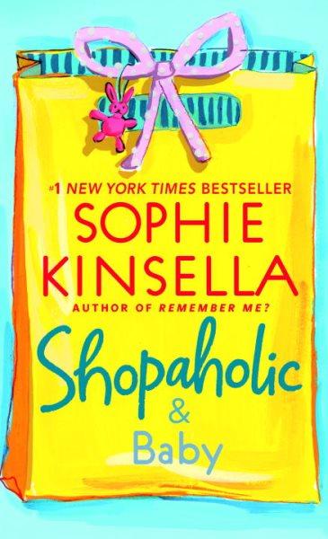 Shopaholic & Baby 購物狂與寶寶