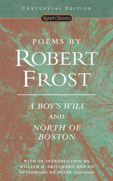 Poems by Robert Frost: A Boy\