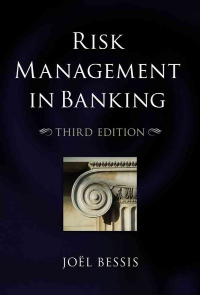 Risk Management in Banking (Third Edition)