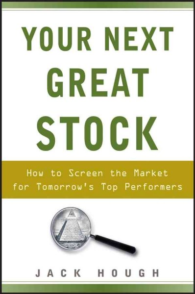 Your next great stock : how to screen the market for tomorrow