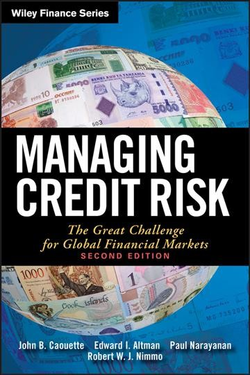 Managing Credit Risk : The Great Challenge for Global Financial Markets