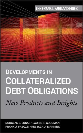Developments in the collateralized debt obligations : new products and insights