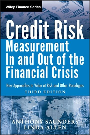 Credit Risk Measurement In and Out of the Financial Crisis : New Approaches to Value at Risk and Other Paradigms