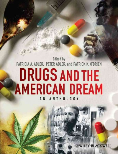 Drugs and the American Dream