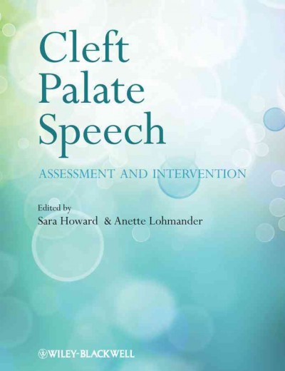 Cleft palate speech :  assessment and intervention /