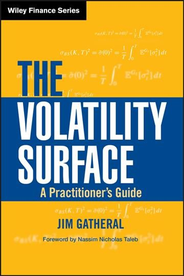 The Volatility Surface:A Practitioner