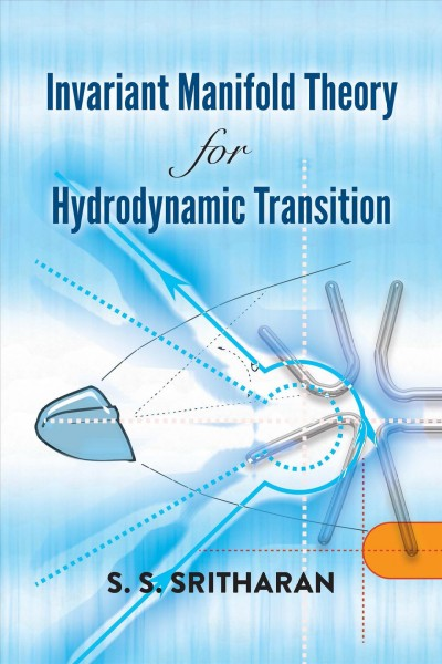 Invariant Manifold Theory for Hydrodynamic Transition