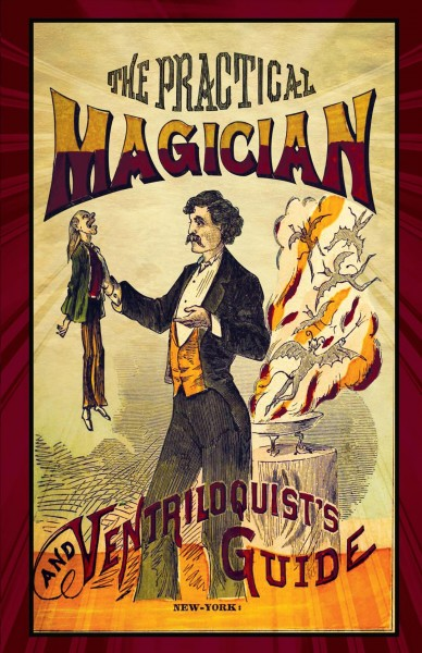 The Practical Magician and Ventriloquist\