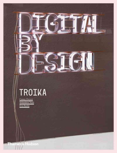 Digital by design :  crafting technology for products and environments /