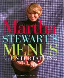 Martha Stewart`s Menus for Entertaining