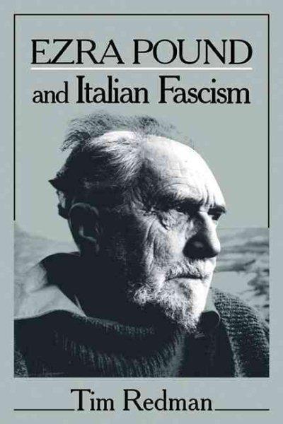 Ezra Pound and Italian Fascism