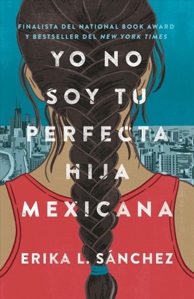 Yo no soy tu perfecta hija mexicana/ I\