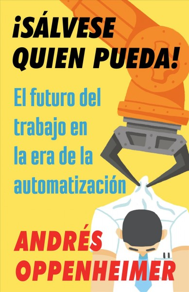 Salvese quien pueda/ Every Man For Himself