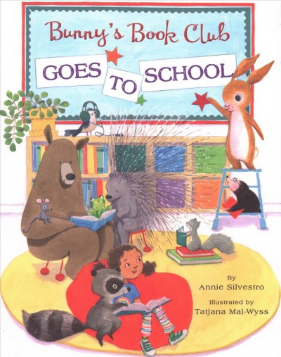 Bunny's Book Club Goes to School