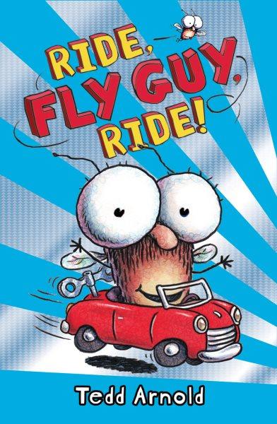 Ride, Fly Guy, Ride!