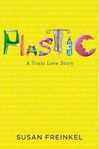 Plastic 塑膠:有毒的愛情故事