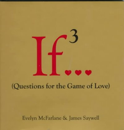 If...- Volume 3: (Questions for the Game o