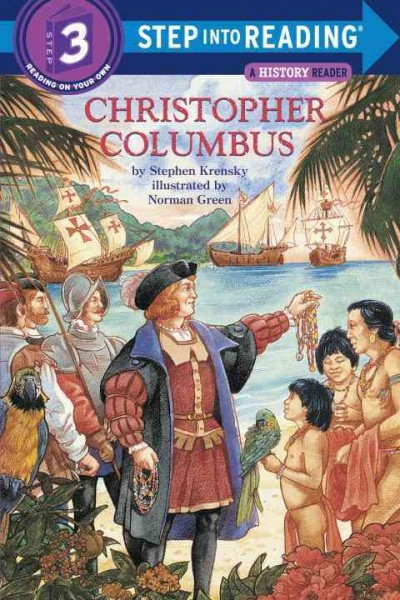 Christopher Columbus: (Step into Reading Books Series: A Step 2 Book)