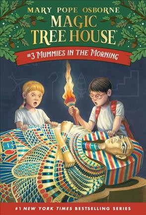 Magic Tree House #3:Mummies in the Morning