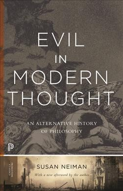 Evil in modern thought :  an alternative history of philosophy /