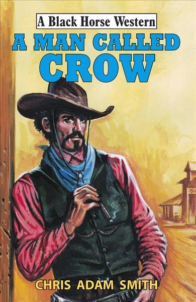 A Man Called Crow