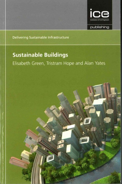 Sustainable infrastructure : : sustainable buildings