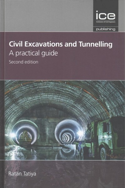 Civil excavations and tunnelling : : a practical guide
