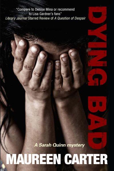 Dying Bad