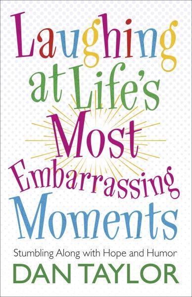 Laughing at Life\