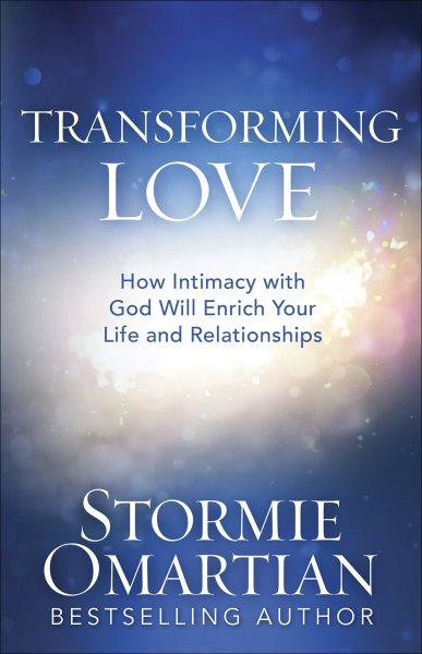 Transforming Love