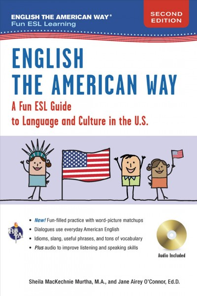 English the American way : : a fun ESL guide to language and culture in the U.S.