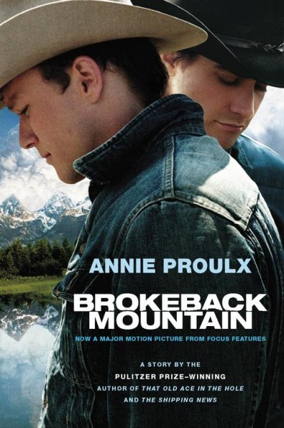 Brokeback Mountain : Now a Major Motion 斷背山電影短篇小說