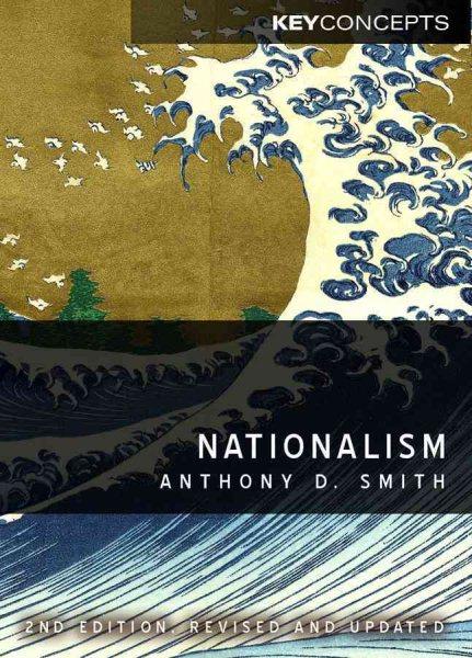 Nationalism :  theory, ideology, history /