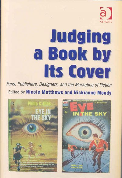 Judging a book by its cover : fans, publishers, designers, and the marketing of fiction